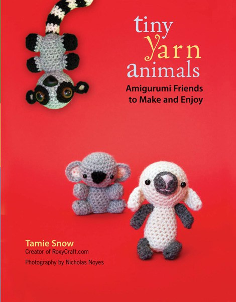 tiny yarn animals a crochet book